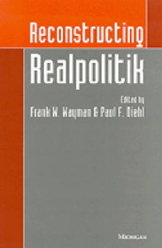 Reconstructing Realpolitik