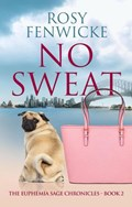 No Sweat   Rosy Fenwicke  