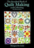 The Standard Book of Quilt Making and Collecting | Marguerite Ickis |