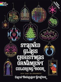Stained Glass Christmas Ornament Coloring Book | Carol Belanger Grafton |