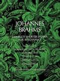 Johannes Brahms Complete Shorter Works for Solo Piano | Johannes Brahms |