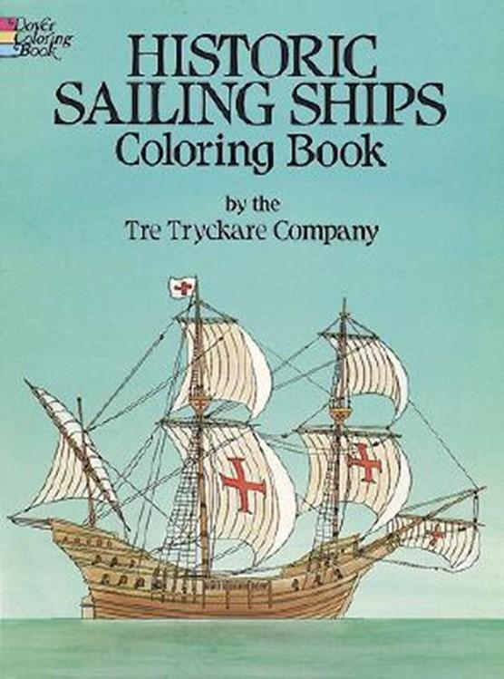 Historic Sailing Ships Colouring Book