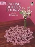 Tatting doilies and edgings | Rita Weiss |