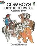 Cowboys of the Old West   David Rickman  