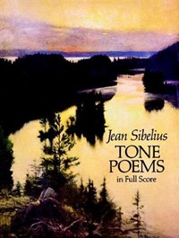 Finlandia and Other Tone Poems in Full Score | Jean Sibelius |
