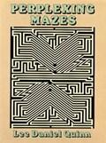 Perplexing Mazes   Lee Daniel Quinn  