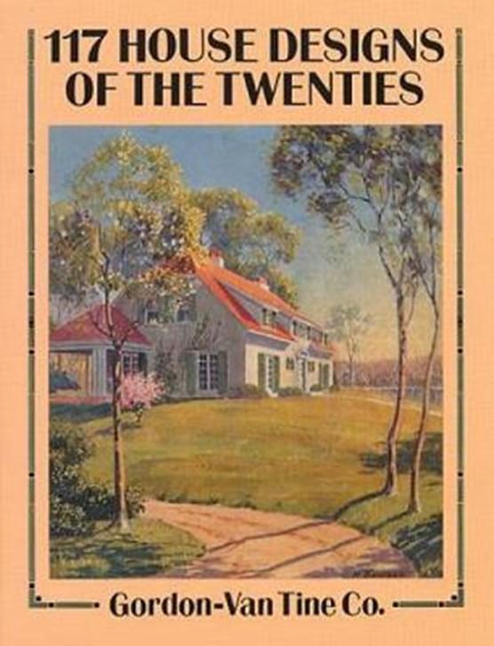 117 House Designs of the Twenties