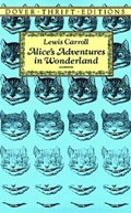 Alice in Wonderland   Lewis Carroll  