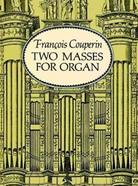 Two Masses for Organ | Francois Couperin |