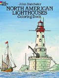 North American Lighthouses Coloring Book   John Batchelor  