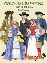 Colonial Fashions Paper Dolls | Tom Tierney |
