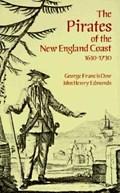The Pirates of the New England Coast, 1630-1730 | Dow, George Francis ; Edmonds, John Henry |