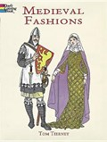 Medieval Fashions Coloring Book | Tom Tierney |