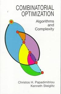 Combinatorial Optimization | Papadimitriou, Christos H. ; Steiglitz, Kenneth |