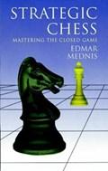 Strategic Chess | Edmar Mednis |