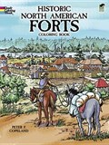 Historic North American Forts   Peter F. Copeland  