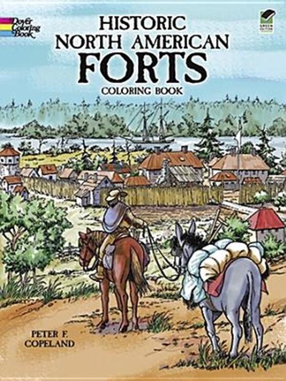Historic North American Forts