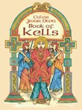 Color Your Own Book of Kells | Marty Noble |