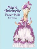 Marie Antoinette Paper Dolls   Tom Tierney  
