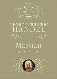 Messiah in Full Score   George Frideric Handel  