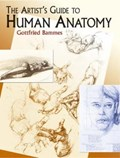 The Artist's Guide to Human Anatomy   Gottfried Bammes  