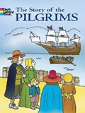 The Story of the Pilgrims | Fran Newman-D'amico |