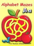 Alphabet Mazes | Fran Newman-D'amico |