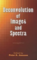 Deconvolution of Images and Spectra | Peter A Jansson |
