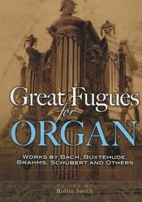 Great Fugues for Organ | auteur onbekend |