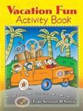 Vacation Fun Activity Book | Fran Newman-D'amico |