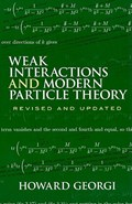 Weak Interactions and Modern Particle Theory   Howard Georgi  
