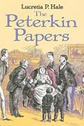 The Peterkin Papers   Lucretia P Hale  