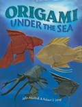 Origami under the sea | John Montroll ; Robert J. Lang |