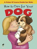 How to Care for Your Dog | Janet Skiles |