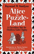 Alice in Puzzle-Land   Raymond M. Smullyan  