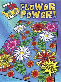 3-D Coloring Book - Flower Power! | Robin J. Baker |