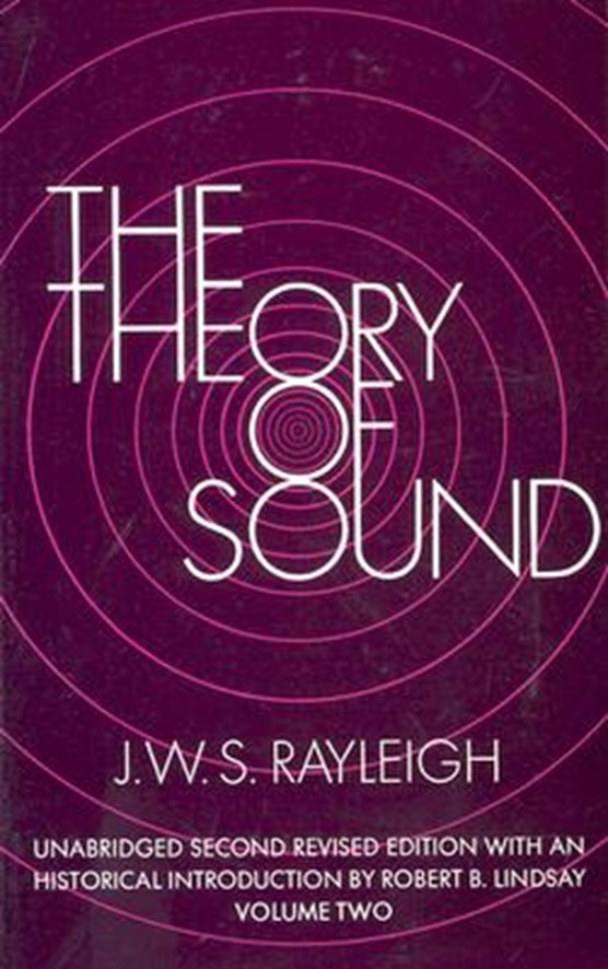 The Theory of Sound: v. 2