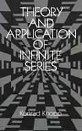 Theory and Application of Infinite Series   Konrad Knopp  