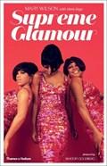 Supreme glamour   Wilson, Mary ; Bego, Mark  