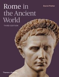 Rome in the ancient world | David Potter |
