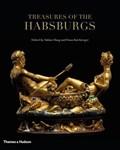 Treasures of the habsburgs   Franz Kirchweger ; Sabine Haag  