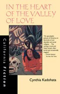 In the Heart of the Valley of Love   Cynthia Kadohata  