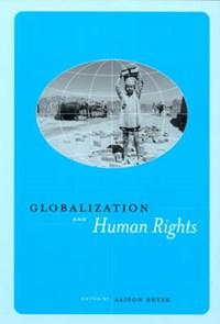 Globalization and Human Rights   Alison Brysk  