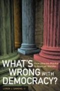 What's Wrong with Democracy? - From Athenian Practice to American Worship | Loren J Samons |