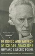 Of Indigo and Saffron | Michael McClure |