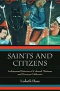 Saints and Citizens | Lisbeth Haas |