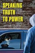 Speaking Truth to Power   Dabney, Dean A. ; Tewksbury, Richard  