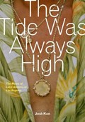 The Tide Was Always High | auteur onbekend |