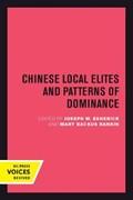 Chinese Local Elites and Patterns of Dominance | Esherick, Joseph W. ; Rankin, Mary Backus |