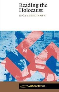 Reading the Holocaust | Victoria) Clendinnen Inga (la Trobe University |
